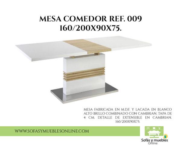 MESA COMEDOR REF. 009 160/200x90x75.