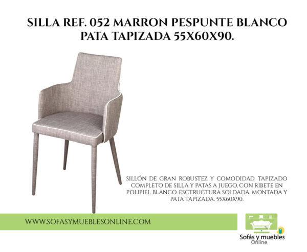 SILLA REF. 052 MARRON PESPUNTE BLANCO PATA TAPIZADA 55X60X90.